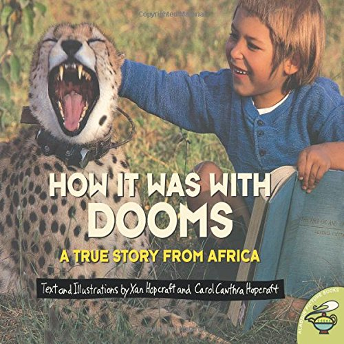 9780689835391: How it Was with Dooms: A True Story from Africa (Aladdin Picture Books)