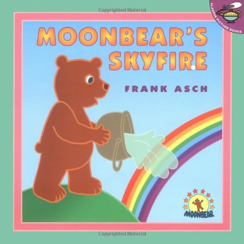 Moonbear's Skyfire (Moonbear Books): Asch, Frank