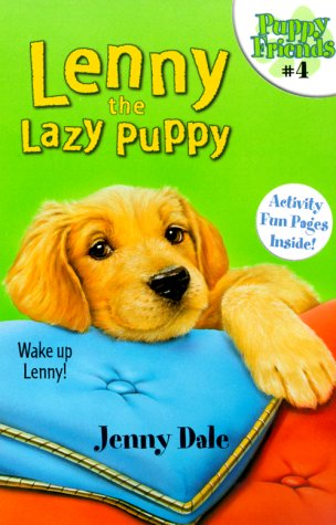 9780689835520: Lenny the Lazy Puppy (Puppy Friends)