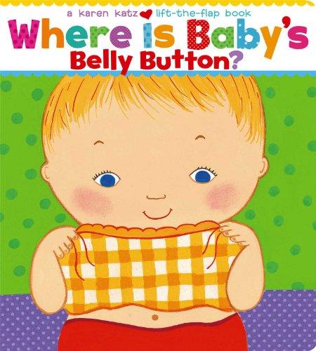 9780689835605: Where is Baby's Belly Button: A Lift-the-Flap Book (Karen Katz Lift-the-Flap Books)