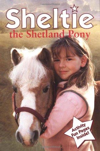 Sheltie The Shetland Pony: Clover, Peter