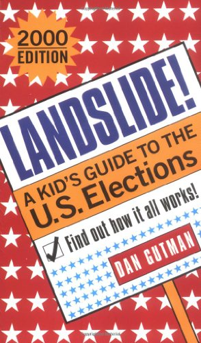 9780689835919: Landslide!: A Kids Guide To The U S Elections 2000 Edition