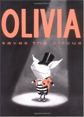 9780689836138: Olivia Saves The Circus