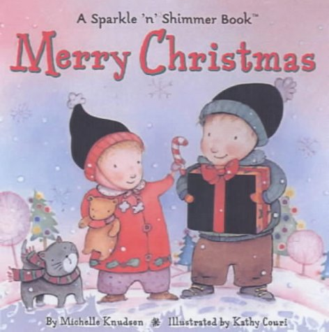 Merry Christmas: A Sparkle 'n' Shimmer Book (Sparkle 'n' Shimmer): Michelle ...