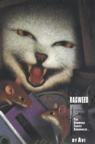9780689836510: RAGWEED (THE DIMWOOD FOREST CHRONICLES)