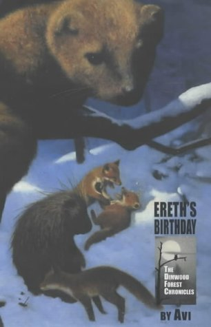 9780689836688: ERETH'S BIRTHDAY (THE DIMWOOD FOREST CHRONICLES)