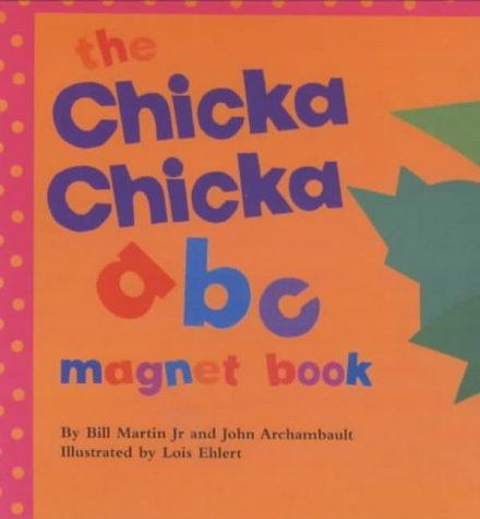 9780689836725: The Chicka Chicka ABC Magnet Book (Chicka Chicka Book, A)