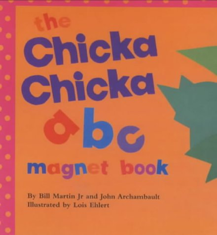 9780689836725: The Chicka Chicka ABC Magnet Book (Chicka Chicka Book, A)
