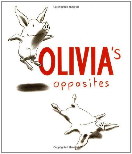 9780689836749: Olivia's Opposites