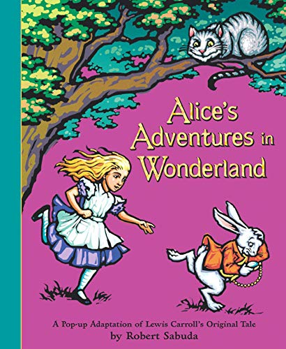 9780689837593: Alice's Adventures in Wonderland: A Pop-Up Adaptation of Lewis Carroll's Original Tale: Pop-up Book
