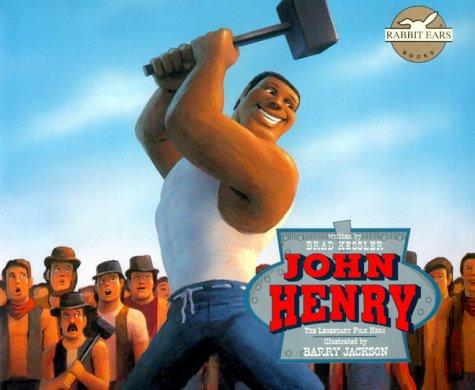 9780689837791: John Henry: The Legendary Folk Hero