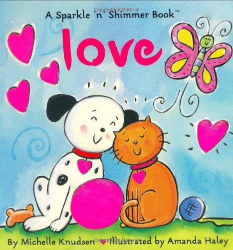 9780689837838: Love (Sparkle N Shimmer)