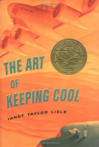 The Art of Keeping Cool (Scott O'Dell: Janet Taylor Lisle