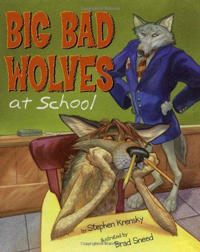 9780689837999: Big Bad Wolves at School