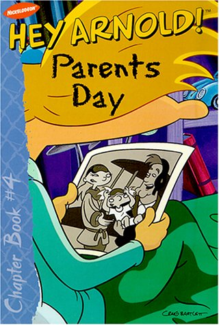 9780689838187: Hey Arnold! Parents Day (Hey Arnold! Chapter Book, 4)