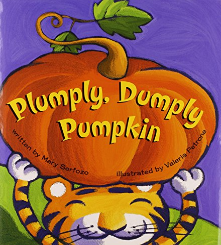 Plumply, Dumply Pumpkin (signed): Serfozo, Mary