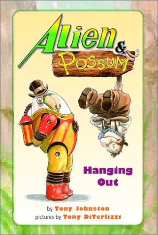 9780689838361: Alien & Possum: Hanging Out