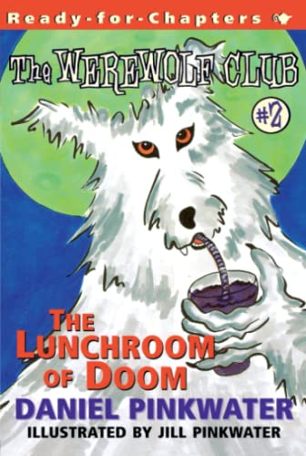 9780689838453: The Lunchroom of Doom