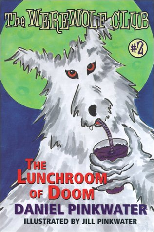 9780689838460: The Lunchroom of Doom