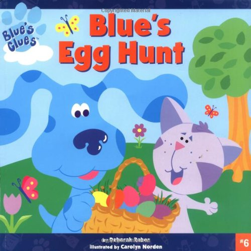 Blue's Egg Hunt (Blue's Clues (8x8 Paperback)): Reber, Deborah