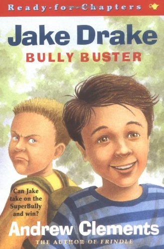9780689838804: Jake Drake, Bully Buster : Ready-for-Chapters