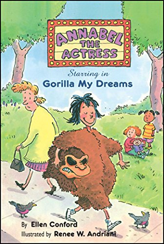 9780689838835: Annabel the Actress Starring in Gorilla My Dreams