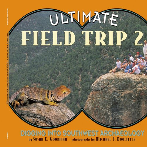 9780689838910: Ultimate Field Trip 2: Digging Into Southwest Archeaology (Ultimate Field Trip (Paperback))