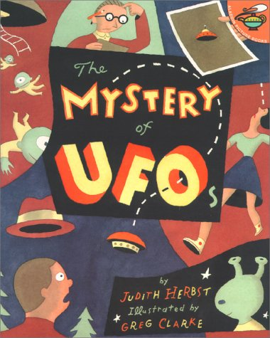 The Mystery Of Ufos (Aladdin Picture Books) (068983893X) by Judith Herbst