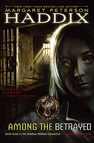 9780689839092: Among the Betrayed (Shadow Children Books)