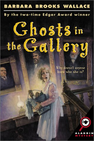 Ghosts in the Gallery : My Life: Barbara Brooks Wallace