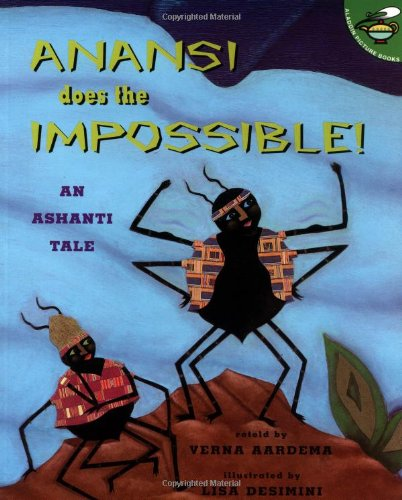 9780689839337: Anansi Does The Impossible!: An Ashanti Tale (Aladdin Picture Books)