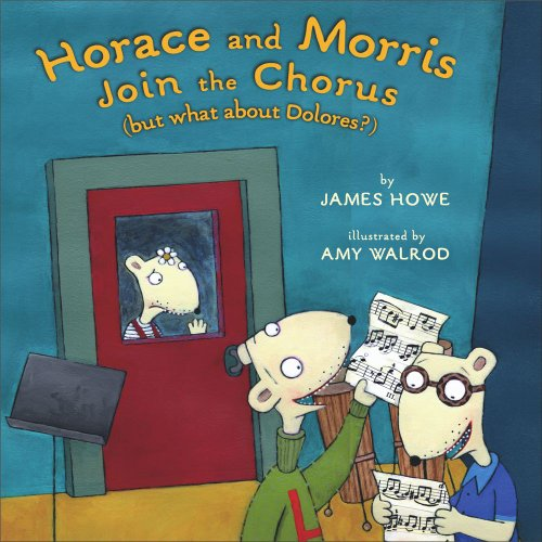 Horace And Morris Join The Chorus: But: Howe, James Virgil