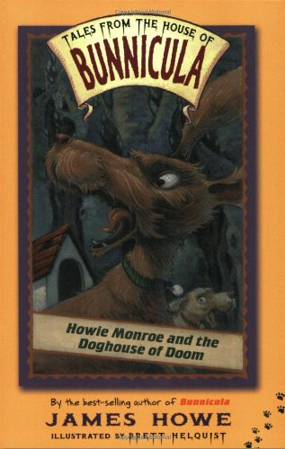 9780689839528: Howie Monroe and the Doghouse of Doom