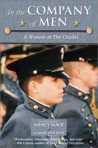 9780689840029: In the Company of Men: A Woman at the Citadel