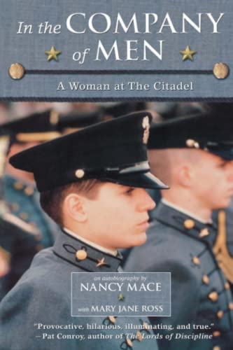 9780689840036: In the Company of Men: A Woman at the Citadel