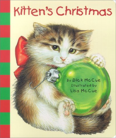Kitten's Christmas (0689840055) by McCue, Dick