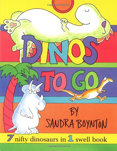 9780689840074: Dinos To Go : 7 Nifty Dinosaurs in 1 Swell Book