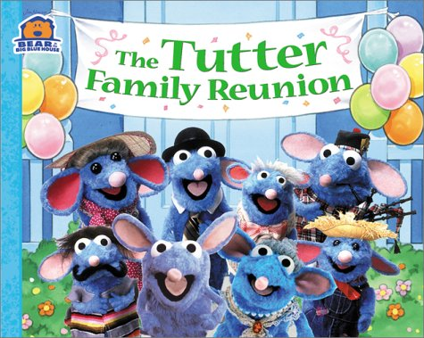 9780689840227: The Tutter Family Reunion (Bear in the Big Blue House (Paperback Simon & Schuster))