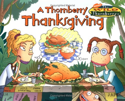 9780689840630: A Thornberry Thanksgiving (Wild Thornberry's (Unnumbered))