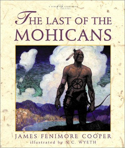 The Last of the Mohicans (Atheneum Books: James Fenimore Cooper,