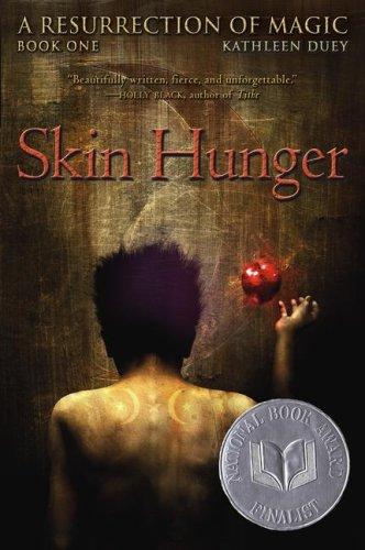 9780689840937: Skin Hunger (A Resurrection of Magic, Book 1)