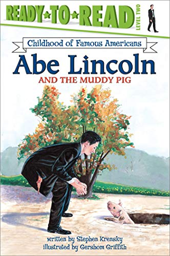9780689841033: Abe Lincoln and the Muddy Pig