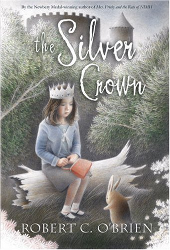 The Silver Crown, Reissue: O'Brien, Robert C.