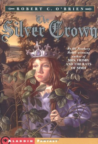 The Silver Crown (Aladdin Fantasy): O'Brien, Robert C.