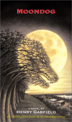 Moondog (Moondog Trilogy): Garfield, Henry