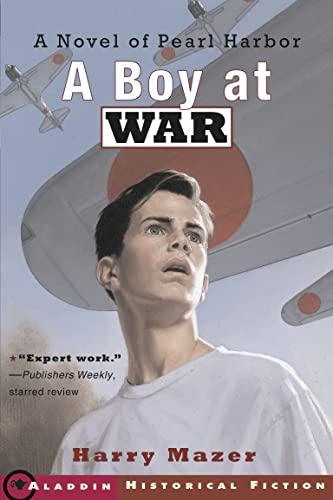 9780689841606: A Boy at War: A Novel of Pearl Harbor