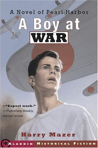 9780689841606: A Boy at War: A Novel of Pearl Harbor