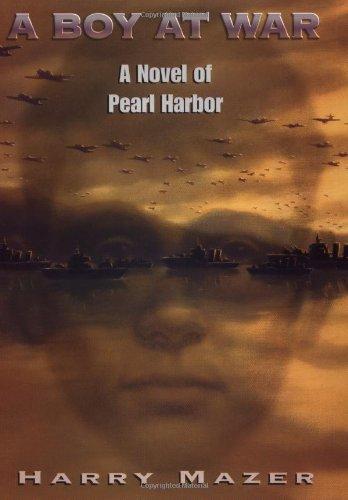 9780689841613: A Boy at War: A Novel of Pearl Harbor