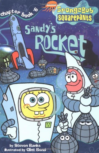 9780689841934: Sandy's Rocket (SPONGEBOB SQUAREPANTS CHAPTER BOOKS)