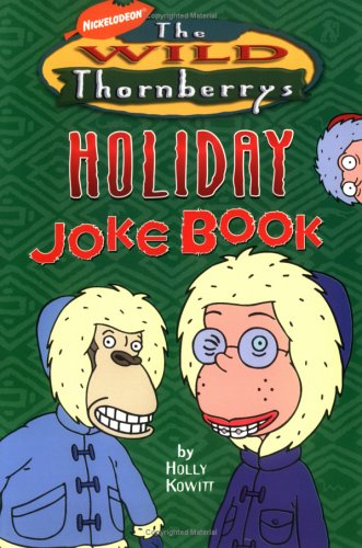9780689841972: Wild Thornberrys Holiday Joke Book (Wild Thornberrys Digest Humor)